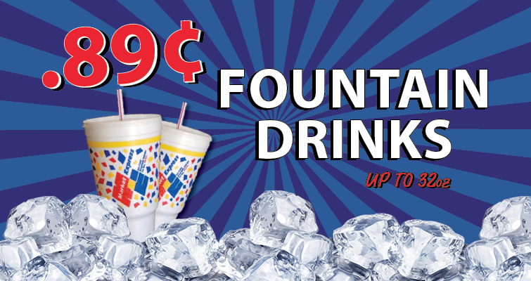 .89 Cent Fountain Drinks